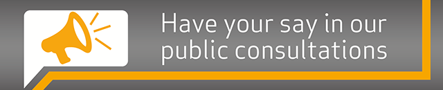 Have your say in public consultations